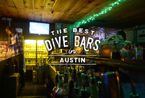 Best Dive Bars Austin Thrillist - Map of dive bars in us