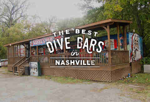 The Essential Nashville Dive Bars You Should Hit This Weekend
