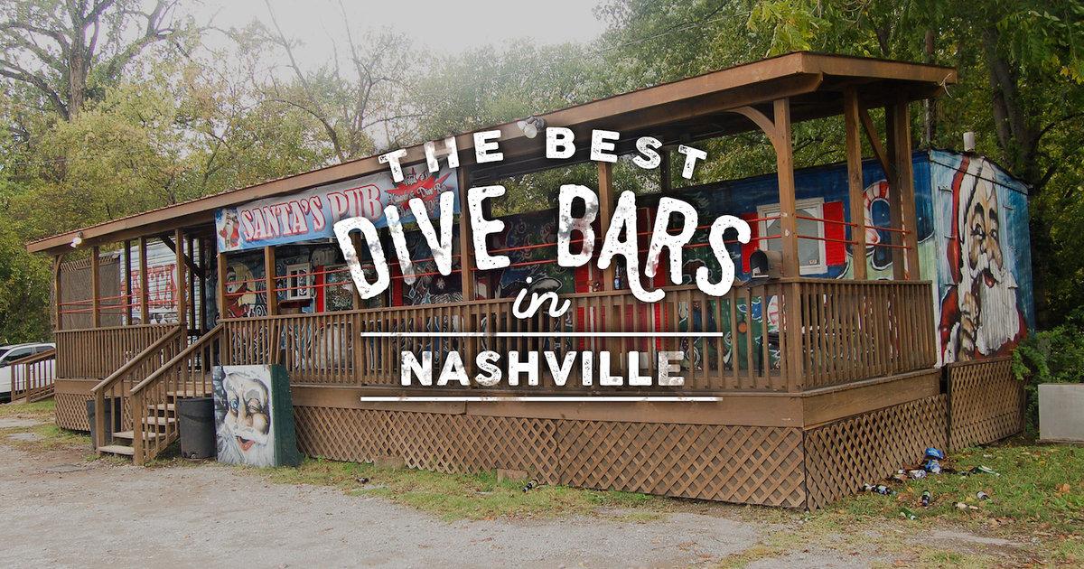 Best Dive Bars Nashville Thrillist