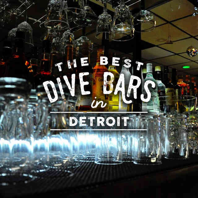The Best Dive Bars in Detroit