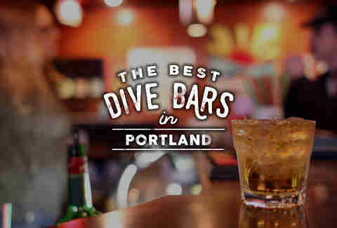 The Best Dive Bars in Portland