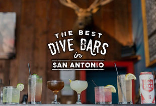 The Best Dive Bars in San Antonio