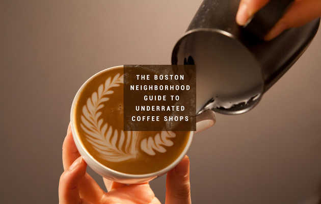 Boston's Most Underrated Coffee Houses, by 'Hood