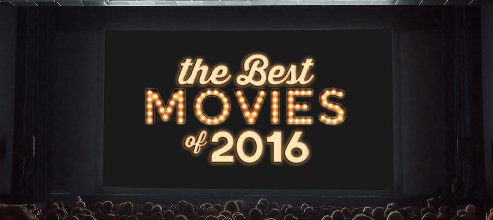 The Best Movies of 2016 (So Far), Ranked