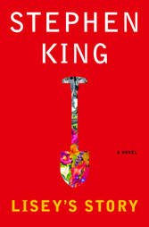 Lisey's Story cover, book, Stephen King, shovel