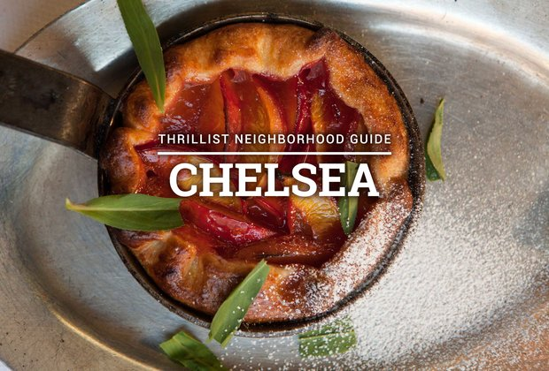 The Definitive Guide to Eating in Chelsea