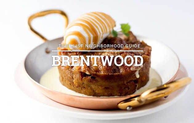 The Definitive Guide to Eating in Brentwood