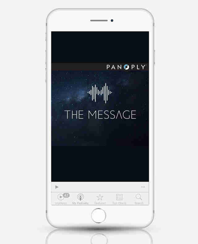 Panoply The Message podcast