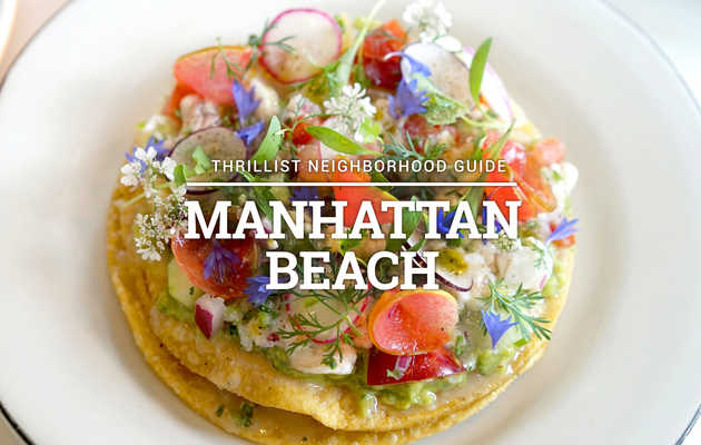The 15 Most Essential Restaurants in Manhattan Beach