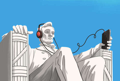 abe lincoln listening to podcast