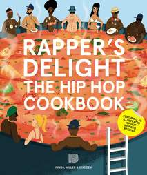 rappers delight hip hop cookbook