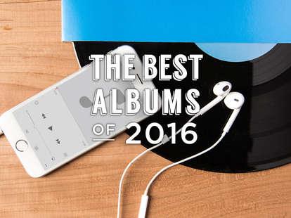 Best Albums of 2016, Thrillist, Best Music of 2016, best albums list