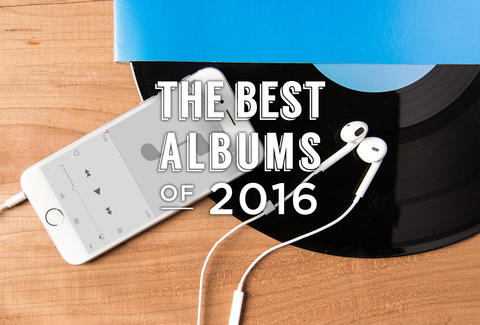 Best Albums of 2016: New Music Releases You Need to Hear