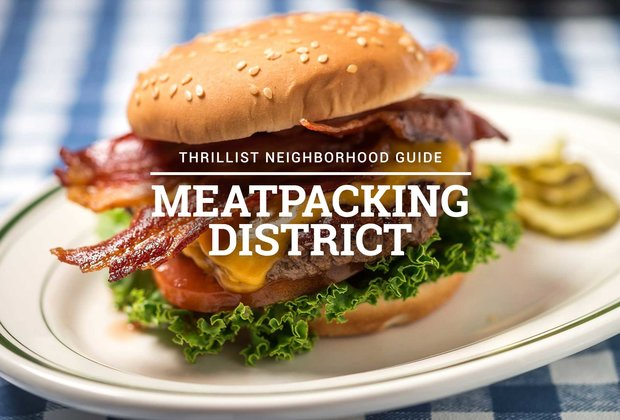 The Definitive Guide to Eating in NYC's Meatpacking District
