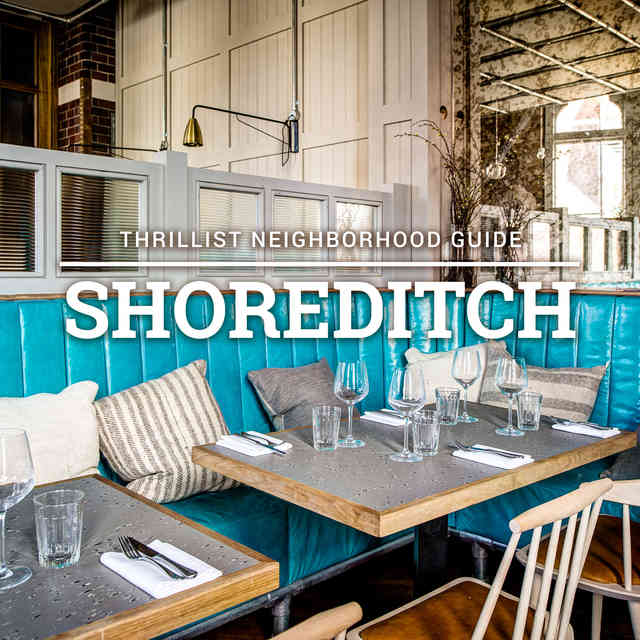 The 12 Most Essential Restaurants in Shoreditch