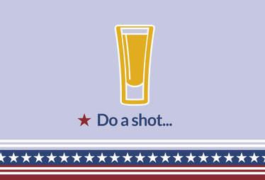Do a shot