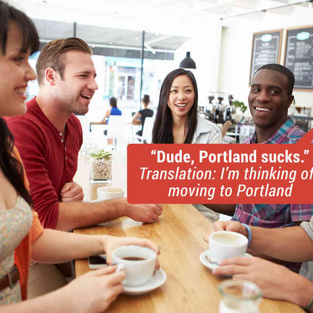 Things People in Seattle Say, and What They Actually Mean