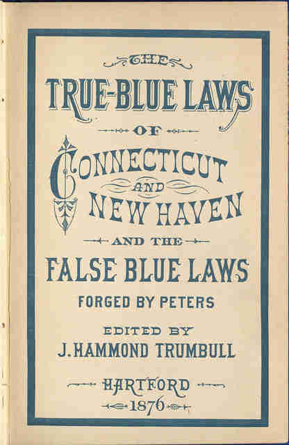 True blue laws handbook