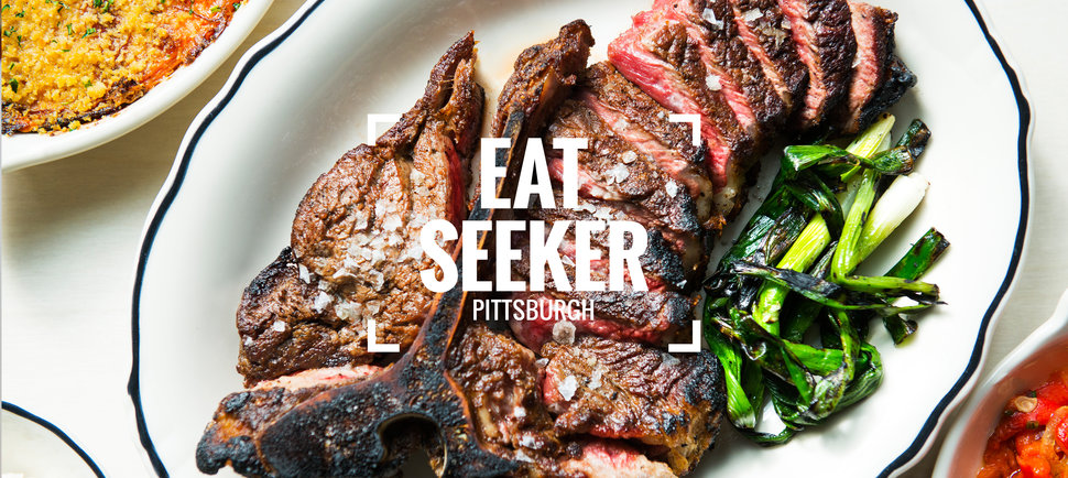 The Best Places to Eat in Pittsburgh Right Now