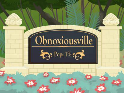 obnoxious suburbs