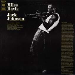 Miles Davis A Tribute to Jack Johnson