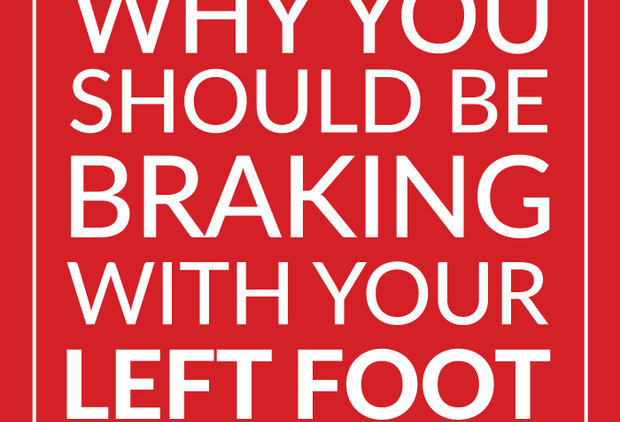 Why You Should Be Braking With Your Left Foot