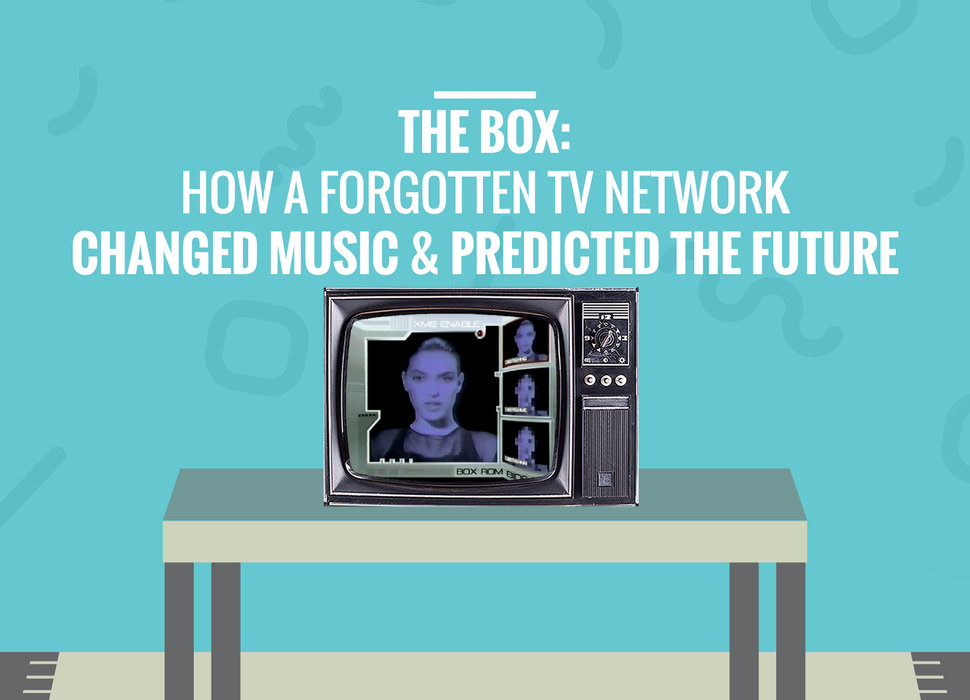 The Box: A TV Channel That Changed Music - Thrillist