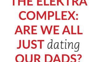 Daddy issues dating psychology