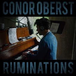 Conor Oberst Ruminations Album