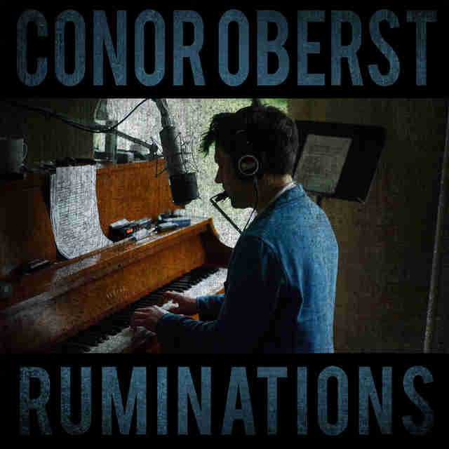 Conor Oberst Ruminations Album