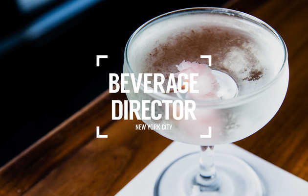 Beverage Director: Where to Drink in NYC Right Now