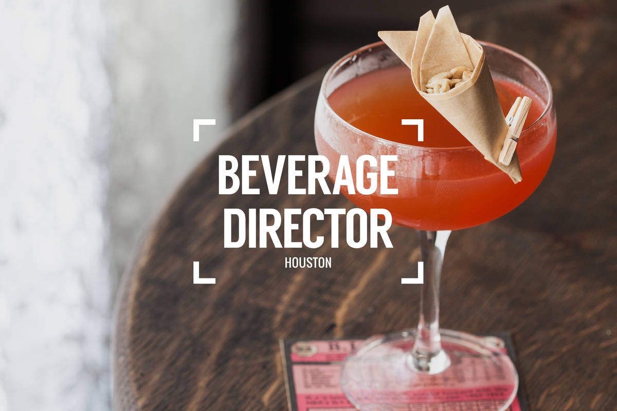 Beverage Director: Where to Drink in Houston Right Now