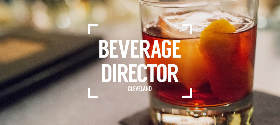 Beverage Director: Where to Drink in Cleveland Right Now