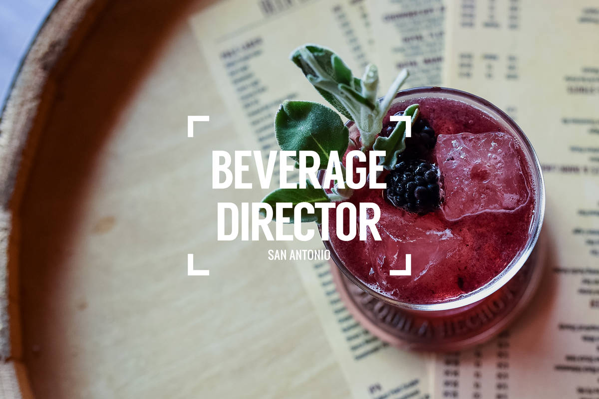 Beverage Director: Where to Drink in San Antonio Right Now