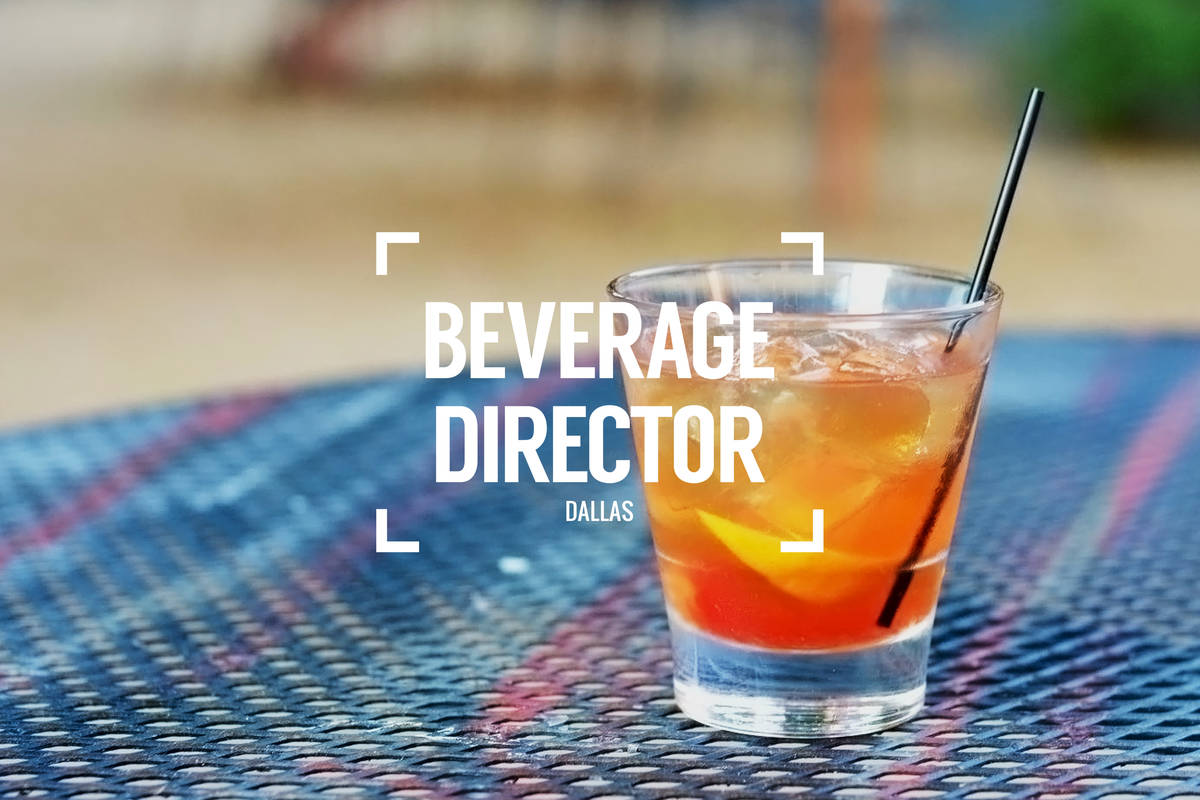Beverage Director: Where to Drink in Dallas Right Now