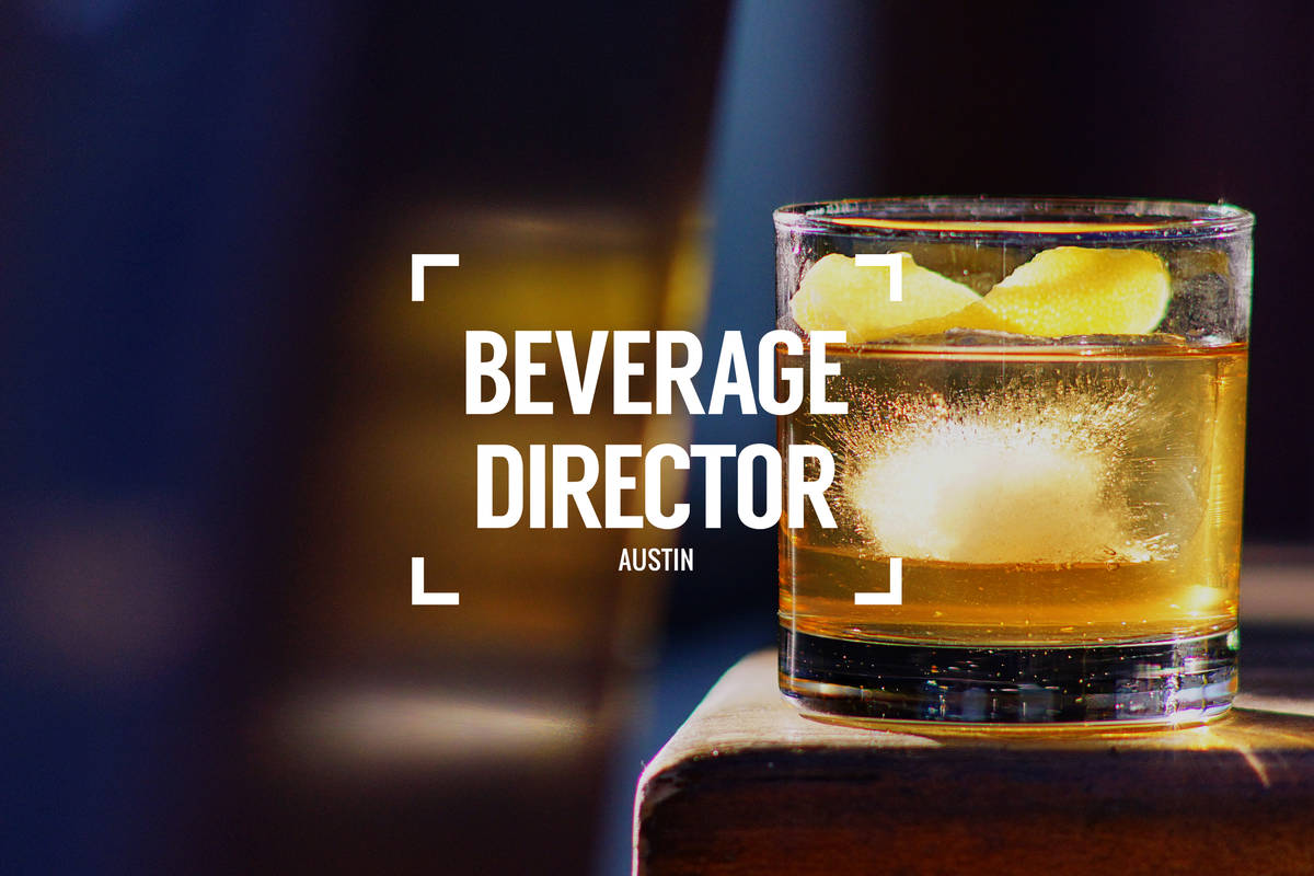 Beverage Director: Where to Drink in Austin Right Now