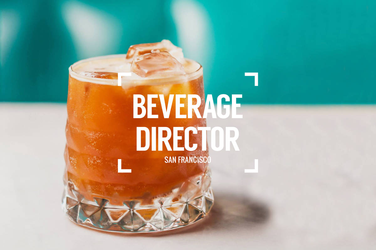 Beverage Director: Where to Drink in San Francisco Right Now