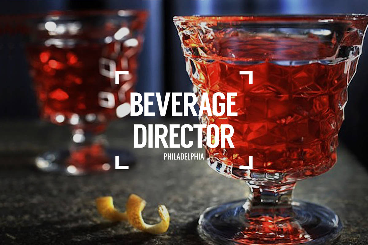 Beverage Director: Where to Drink in Philadelphia Right Now