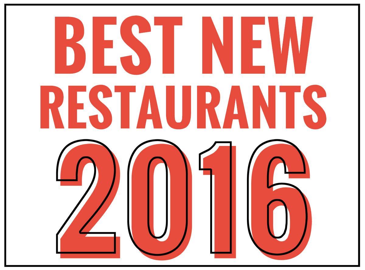 Best New Restaurants 2016