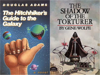shadow of the torturer and hitchhiker's guide to the galaxy