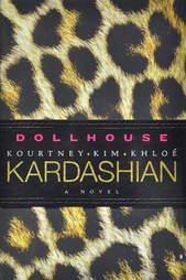 Dollhouse Kardashian novel cover