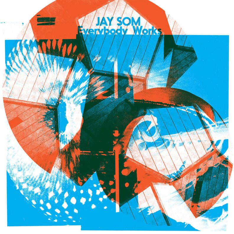 Jay Som Everybody Works