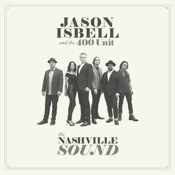 Jason Isbell and the Nashville Sound