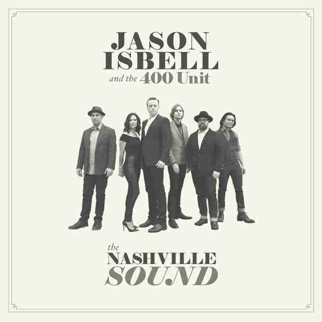 Jason Isbell And The Nashville Sound