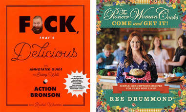 fuck that's delicious action bronson the pioneer woman cooks cookbook ree drummond