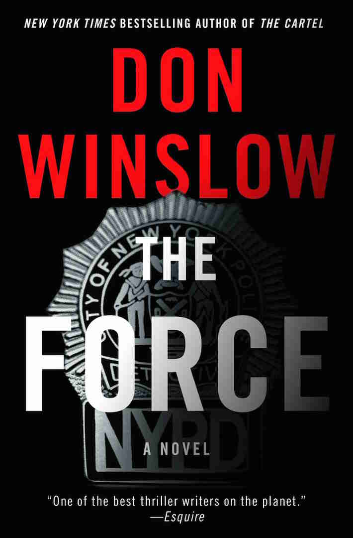 The Force Don Winslow