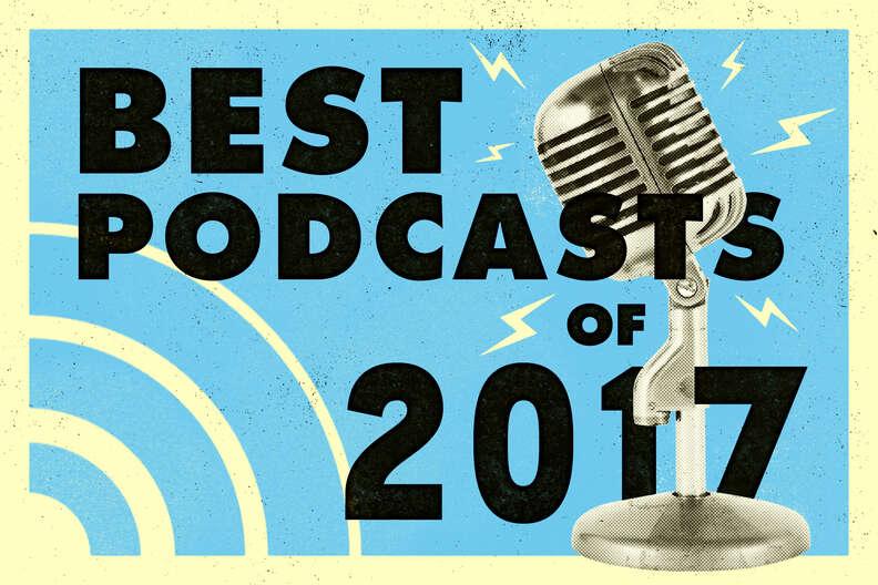 best podcasts od 2017