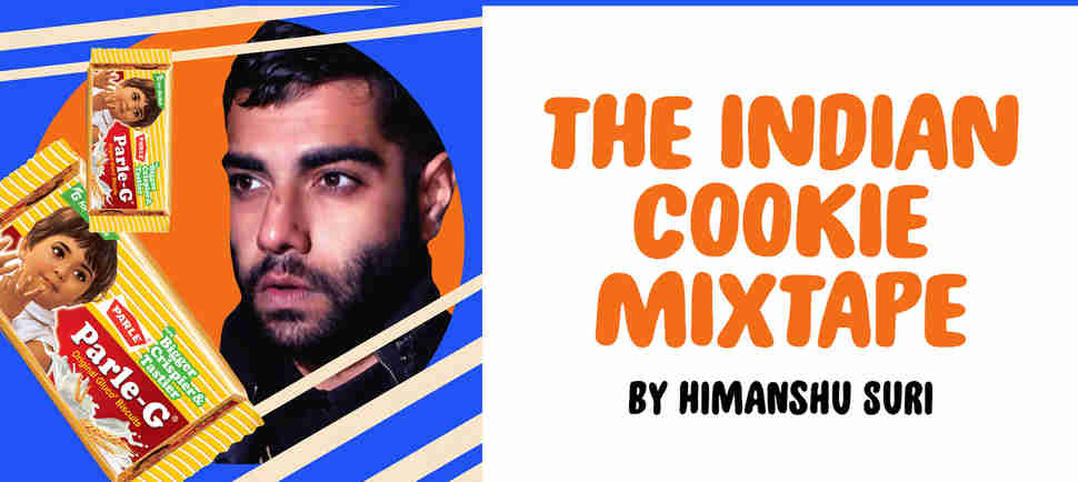 """The Indian Cookie Mixtape"" by Himanshu Suri"