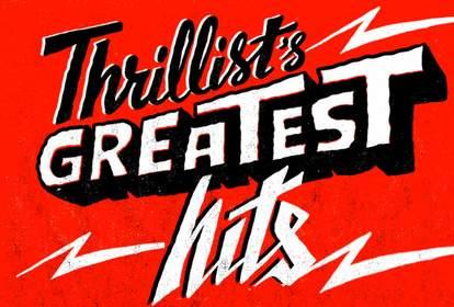 Thrillist's Greatest Hits