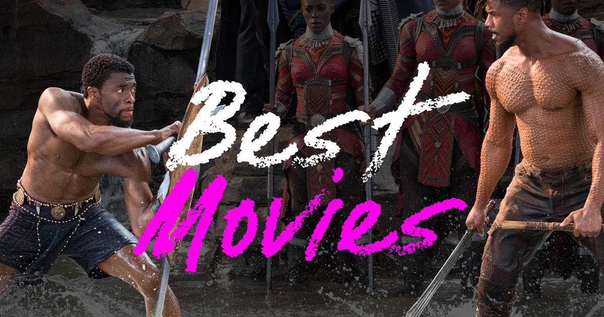 best movies of 2018 good movies to